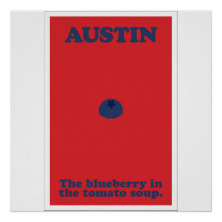 Austin The Blueberry in the Tomato Soup Poster
