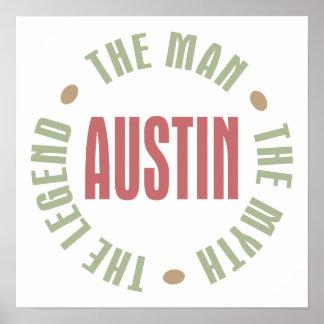 Austin the Man the Myth the Legend Print