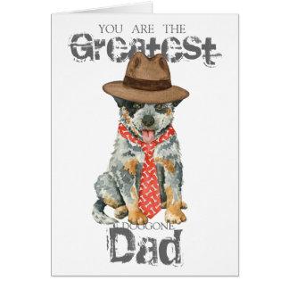 Australian Cattle Dog Dad Greeting Card
