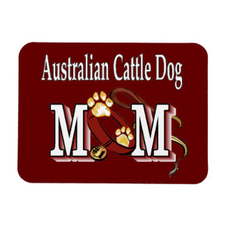 australian cattle dog mom magnet