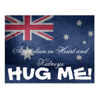 Australian in Heart and Kidneys, Hug Me! Funny Postcard
