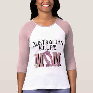 Australian Kelpie MOM T-Shirt