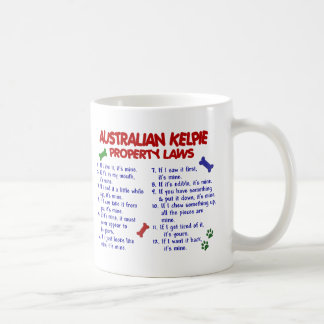AUSTRALIAN KELPIE Property Laws 2 Coffee Mug