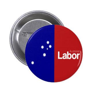 Australian Labor Party 2013 6 Cm Round Badge