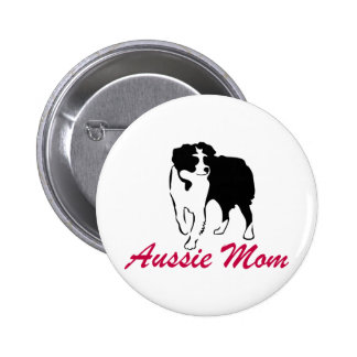 Australian Shepherd Aussie Mom 6 Cm Round Badge