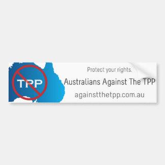 Australians Against The TPP bumper sticker