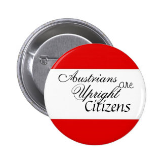 Austrians are Upright Citizens 6 Cm Round Badge