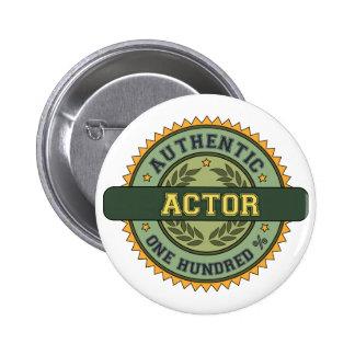 Authentic Actor 6 Cm Round Badge