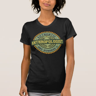 Authentic Anthropologist Tshirts