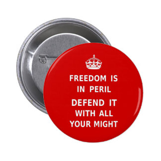 Authentic Freedom Is In Peril Original Red 6 Cm Round Badge