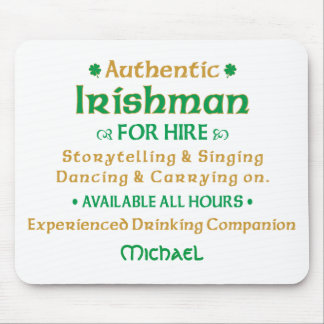 Authentic Irishman For Hire Mouse Pad