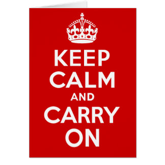 Authentic Keep Calm And Carry On Original Red Greeting Card