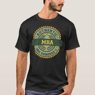 Authentic MBA T-Shirt