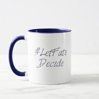 Author# Collection Coffee Mug: Let Fate Decide Mug