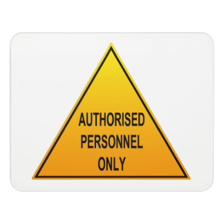 Authorised Personnel Only Room Sign