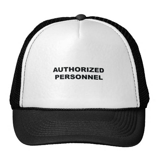 Authorized Personnel Trucker Hats