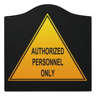 Authorized Personnel Only Room Sign