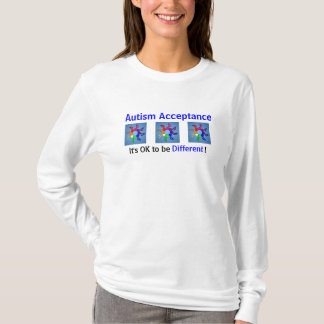 Autism Acceptance: It's OK to be Different! T-Shirt