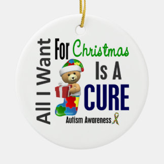 Autism All I Want For Christmas Is Cure Ornaments