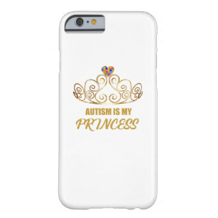 autism awareness 2017 Autism is my princess Barely There iPhone 6 Case
