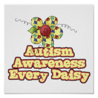 Autism Awareness Every Daisy Day Posters
