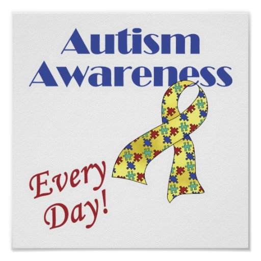 Autism Awareness Every Day Poster