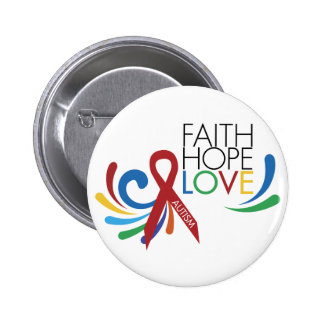 Autism Awareness - Faith, Hope, Love 6 Cm Round Badge