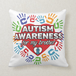 Autism Awareness for my Brother Cushion
