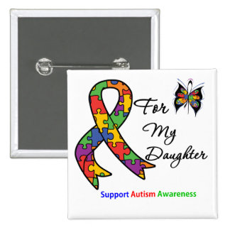 Autism Awareness For My Daughter 15 Cm Square Badge