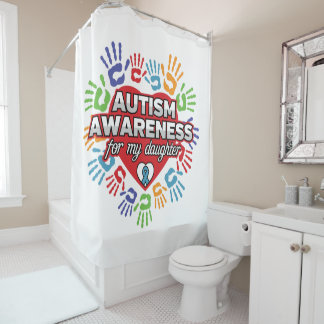 Autism Awareness for my Daughter Shower Curtain
