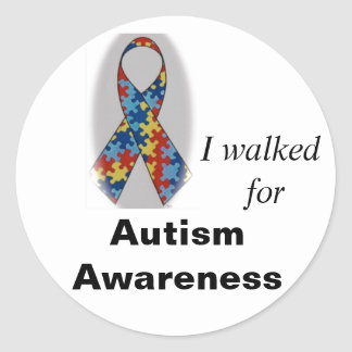 Autism Awareness, I walked for Round Sticker