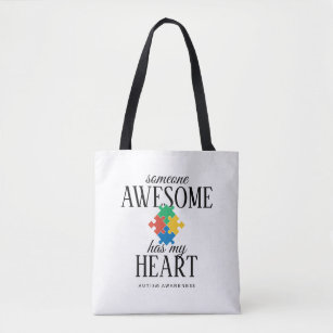 Autism Awareness Someone Awesome Has My Heart Tote Bag