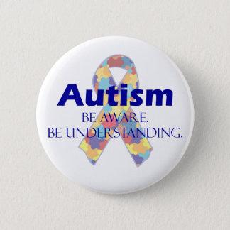 Autism be aware be understanding 6 cm round badge