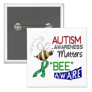 Autism BEE AWARE 1 15 Cm Square Badge