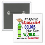 Autism COLORS HER OWN WORLD Granddaughter 15 Cm Square Badge