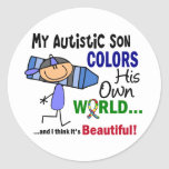 Autism COLORS HIS OWN WORLD Son Round Stickers