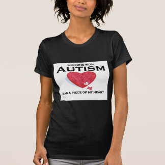 Autism has a piece of my heart tshirts