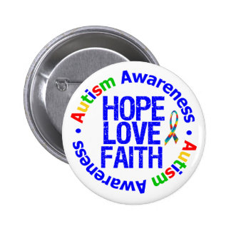 Autism Hope Love Faith 6 Cm Round Badge