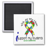 Autism I Support My Students Refrigerator Magnets
