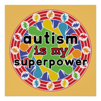 Autism is My Super Power Poster