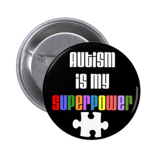 Autism is my Superpower button