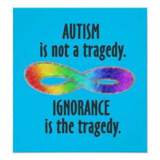 Autism is Not a Tragedy Poster