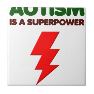 Autism is super power, children, kids, mind mental tile