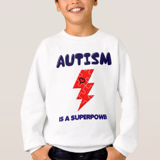 Autism is superpower, mental condition health mind sweatshirt