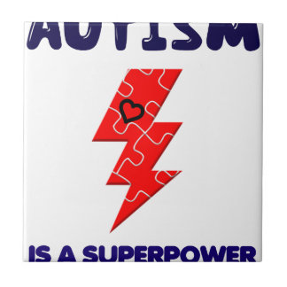 Autism is superpower, mental condition health mind tile