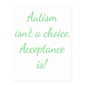 Autism isn't a choice. postcard