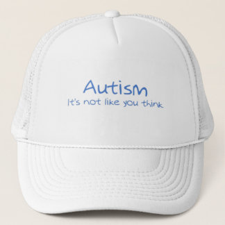"""""""Autism: It's Not Like You Think"""" Trucker Hat"""