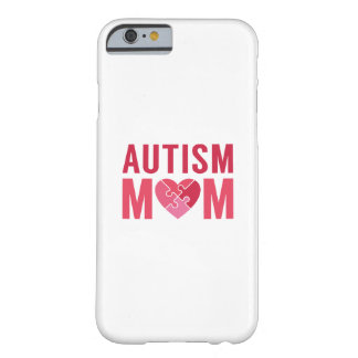 Autism Mom Barely There iPhone 6 Case