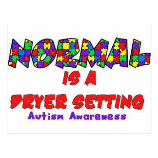 Autism Normal is a Dryer Setting Postcards