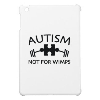 Autism Not For Wimps iPad Mini Case